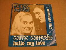 45T SINGLE / NICOLE JOSY & HUGO SIGAL - COME COMEDIE / EUROVISION 1972  / SIGNED