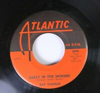 Soul 45 Ray Charles - Early In The Morning / A Bit Of Soul On Atlantic Records