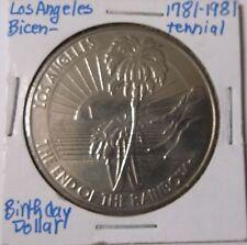 1781-1981 Los Angeles Bi Centennial Birthday Dollar