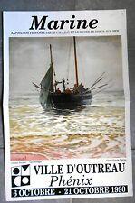 AFFICHE EXPO Ville d'Outreau Phénix MARINE Charles Roussel L'Appareillage 1990