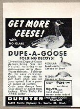 1957 Print Ad Dunster Dupe-A-Goose Folding Decoys Seattle,WA