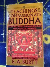 Teachings of the Compassionate Buddha by Edwin Arthur Burtt and Edwin A....