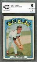 Jim Palmer Card 1972 Topps #270 Baltimore Orioles BGS BCCG 8
