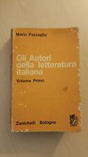 Mario Pazzaglia - Gli Autori della Letteratura Italiana 1 - Zanichelli -1966