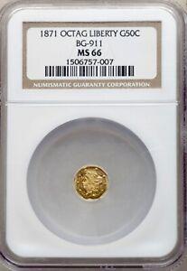 1871 Octagonal Liberty Gold .50¢ | BG-911 MS66 NGC | R-4 HIGH 2nd Best Grade