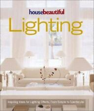 House Beautiful Lighting: Inspiring Ideas for Light Effects, from Simple to Spec