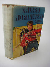 1st/1st Printing CALLED NORTHWEST Samuel Alexander White WESTERN Rare CLASSIC