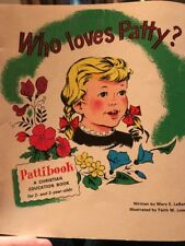 Who Loves Patty?  (Pattibook: A Christian Education Book 2-3 Yr Old 1965 Vintage