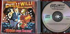 Chilli Willi The Red Hot Peppers Bongos Over Balham CD Mooncrest (1991) England