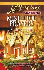 Larger Print Love Inspired: Mistletoe Prayers by Martha Perry & Betsy St. Amani