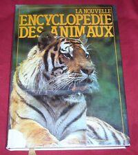 LA NOUVELLE ENCYCLOPEDIE DES ANIMAUX / FRANCE LOISIRS