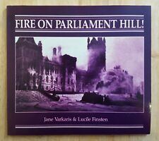 Fire on Parliament Hill, Ottawa Canada 1916, photographs capital city disaster
