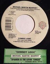 Michael Martin Murphey 45 Cowboy Logic / Spanish Is The Lovin' Tongue  w/ts