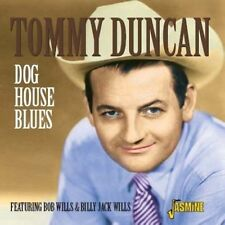 Tommy Duncan - Dog House Blues [New CD]