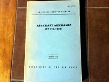 """Jet Fighter Mechanic Course  """"On the Job Training""""  by Air Force"""