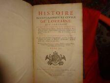 DOM CALMET (Antoine) - Histoire ecclésiastique et civile de Lorraine...