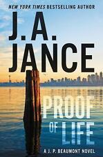 A JP Beaumont Novel: Proof of Life 23 by J. A. Jance (2017, Hardcover)