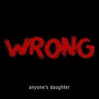 ANYONE'S DAUGHTER Wrong REGULAR EDITION CD Prog Anyones 10 Tracks
