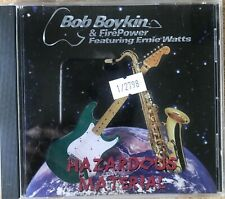 Bob Boykin & Firepower featuring Ernie Watts - Hazardous Material! Blues Guitar!