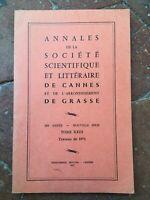 Annales de la Société Scientifique et Littéraire de Cannes Grasse T.XXIII 1971