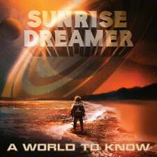SUNRISE DREAMER - A World To Know (NEW*US METAL*INNER STRENGTH*FATES WARNING)