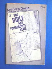The Bible and Tomorrow's News Leader's Guide 1969/1973 3rd Printing PB Booklet