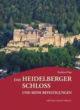 Das Heidelberger Schloss und seine Befestigungen von Burkhard Pape (2012, Gebund