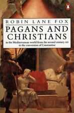 Pagans and Christians In the Mediterranean World from the Secon... 9780141022956