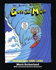 The Complete Adventures of Gonad Man Volume One 1993 - 1999 by Mark Sutherland