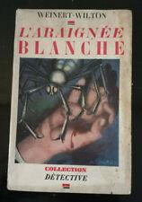 POLICIER COLLECTION DETECTIVE N°41 WEINERT WILTON L'ARAIGNEE BLANCHE EO 1935