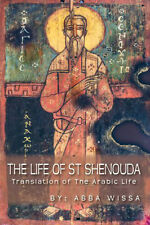 The Life Of St Shenouda by Abba Wissa
