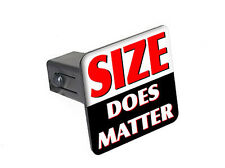 """Size Does Matter - Funny - 1.25"""" Tow Trailer Hitch Cover Plug Insert"""