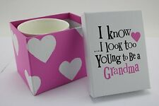 Really Good Bright Side 'I know I look too young to be a Grandma' Gift Boxed Mug