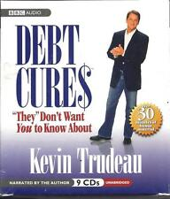 "NEW - Debt Cures ""They"" Don't Want You to Know About by Kevin Trudeau"