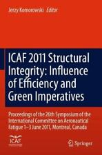 Icaf 2011 Structural Integrity - Influence of Efficiency and Green...