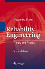 Reliability Engineering : Theory and Practice by Alessandro Birolini (2013,...