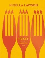 Feast: Food that Celebrates Life (Nigella Collection), Lawson, Nigella, Very Goo