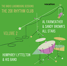 A Fairweather, S Brown, H Lyttelton The Radio Luxembourg - 208 Rhythm Club Vol 2