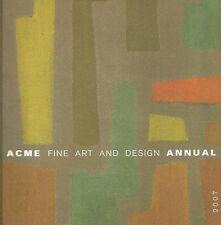ACME Fine Artand Design Annual Catalog 2007 //