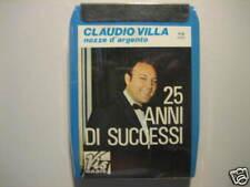"""CLAUDIO VILLA """"25 anni di successi""""  ST8 SIGILLATA"""