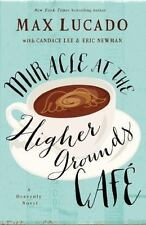 Miracle at the Higher Grounds Cafe (Paperback or Softback)
