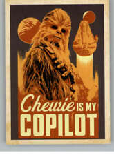 2018 Topps Star Wars Solo Movie Smooth Sayings #SS-2 Chewie Is My Copilot