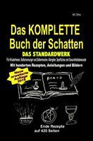 M. Otto / Das KOMPLETTE Buch der Schatten - DAS STANDARDWERK ( ...9783748543091