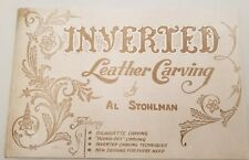 Inverted Leather Carving By Al Stohlman 48 Page Booklet Softcover New Nos 1961