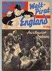WELTPIRAT ENGLAND Nr. 3 / AUSBEUTER INDIENS / ORIGINAL von 1940-1942