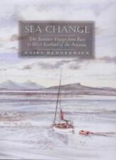 Sea Change: The Summer Voyage from East to West Scotland of the Anassa,Mairi He