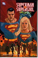 SUPERMAN ET SUPERGIRL  : MAELSTROM    EDITIONS  PANINI