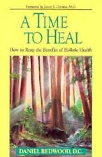 A Time to Heal by Daniel Redwood (1993, Paperback) Like New Condition!