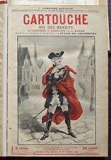 CARTOUCHE roi des bandits Jules de Grandpré 1895 3 vol 2196 pp FAYARD Litt. Pop.