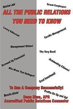 All the Public Relations You Need to Know to Run a Company Successfully! by...